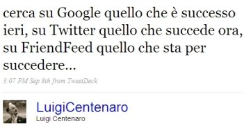 Tweet su Twitter, Google e Friendfeed