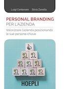 Copertina libro Personal Branding per l'Azienda - HOEPLI di Luigi Centenaro e Silvia Zanella